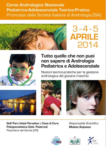 Corso Andrologico Nazionale Pediatrico-Adolescenziale Teorico-Pratico aprile 2014
